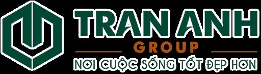 Trần Anh Group - Nơi cuộc sống tốt đẹp hơn
